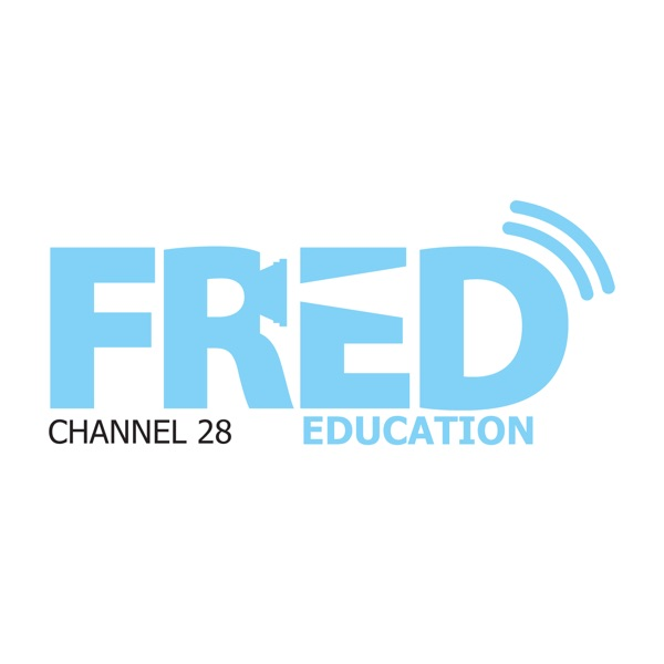 Fred Education Channel » FRED Education Podcast