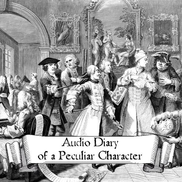 Audio Diary Of a Peculiar Character