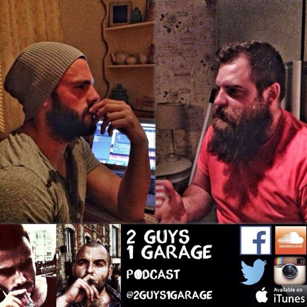 2 Guys 1 Garage Podcast