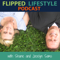 The Flipped Lifestyle Podcast