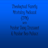 Theological Family Ministry podcast