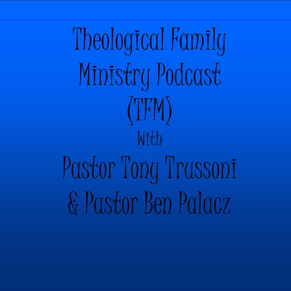Theological Family Ministry