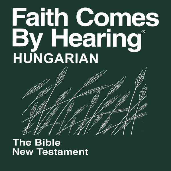 Magyar Bibliatársulat (Non-dramatizált) - Hungarian Bible (Non-Dramatized)