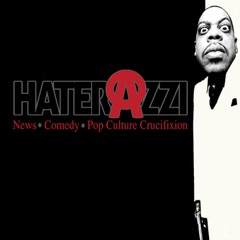 The Haterazzi Radio Experience