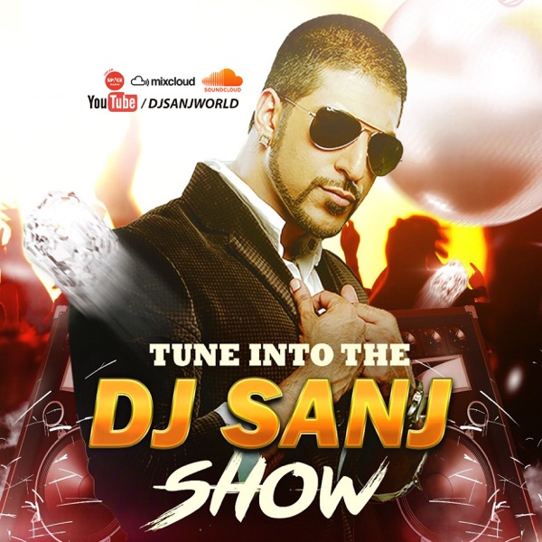 The DJ SANJ POWER MIXX SHOW