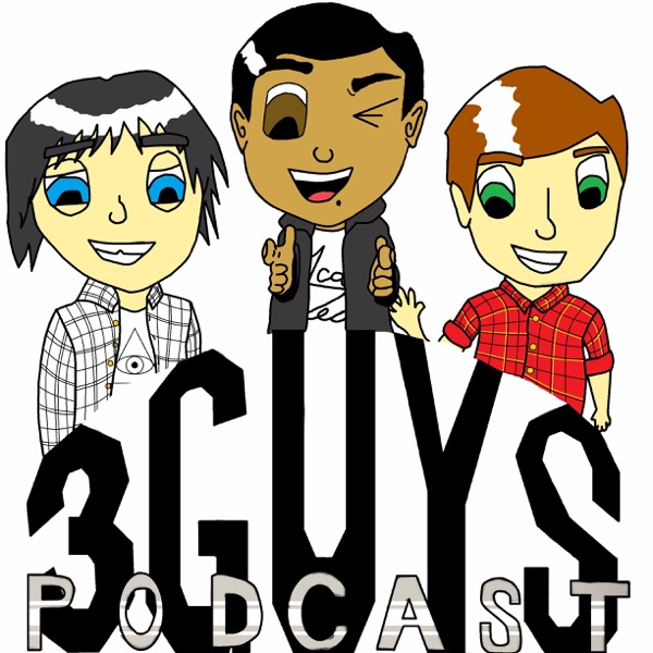 3 Guys Podcast