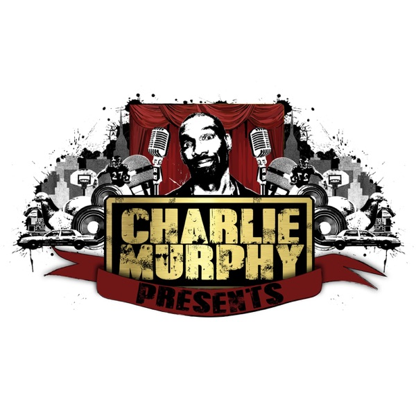 Charlie Murphy Presents