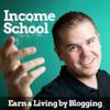 Income School - Jim Harmer: Entrepreneur, Blog Writer, Podcaster