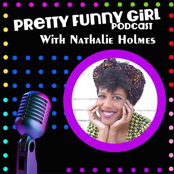 Pretty Funny Girl Podcast