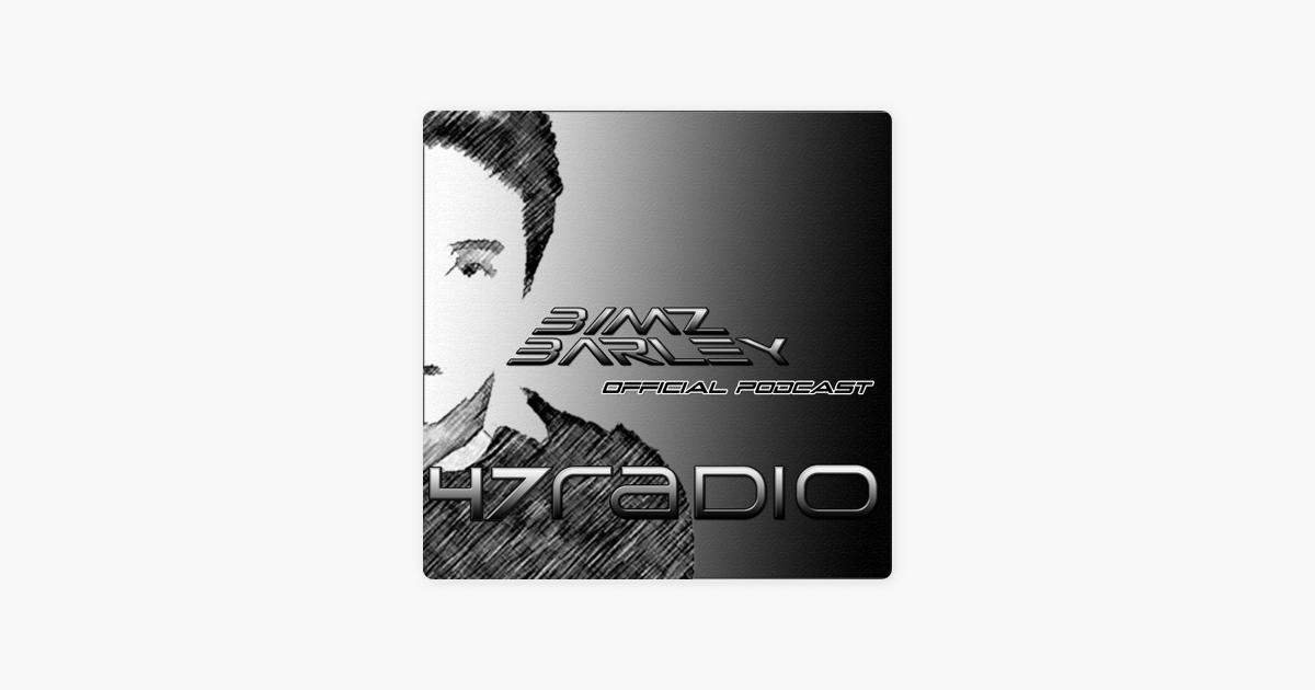 47 Radio (Bimz Barley Official Podcast) on Apple Podcasts
