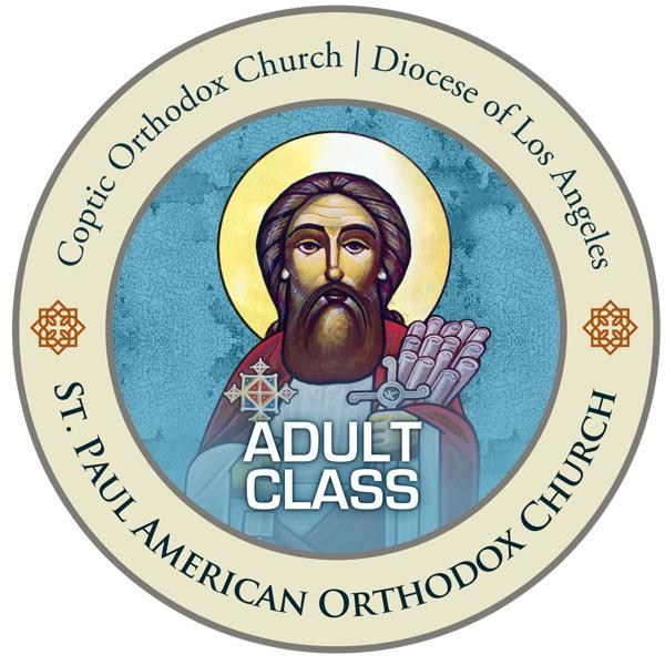 St. Paul American Coptic Orthodox Church Podcast - Adult Class