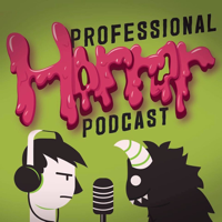 Professional Horror Podcast podcast