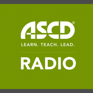 ASCD  Learn  Teach  Lead Radio