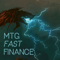 MTG Fast Finance