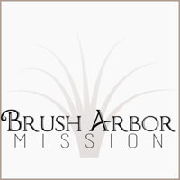 Brush Arbor Mission podcast
