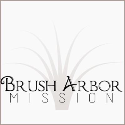 Brush Arbor Mission