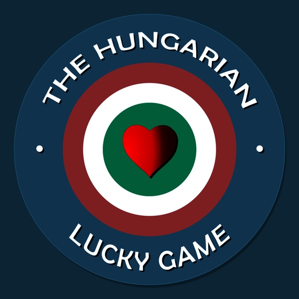 The Hungarian Lucky Game!