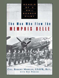 The Man Who Flew the Memphis Belle PDF Download