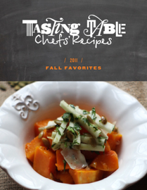 Tasting Table Chefs' Recipes: Fall Favorites 2011 book