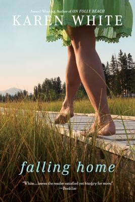 Karen White - Falling Home book