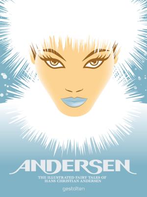 Andersen - Hans Christian Andersen, Robert Klanten & Hendrik Hellige book