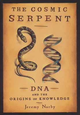 The Cosmic Serpent - Jeremy Narby book