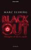 Marc Elsberg - BLACKOUT - Morgen ist es zu spät Grafik