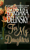 Barbara Delinsky - For My Daughters  artwork