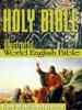 The Holy Bible Modern English translation (World English Bible, WEB)