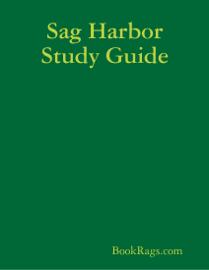 Sag Harbor Study Guide