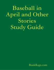 Baseball in April and Other Stories Study Guide book