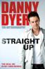 Danny Dyer - Straight Up artwork