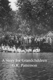 A Story for Grandchildren book