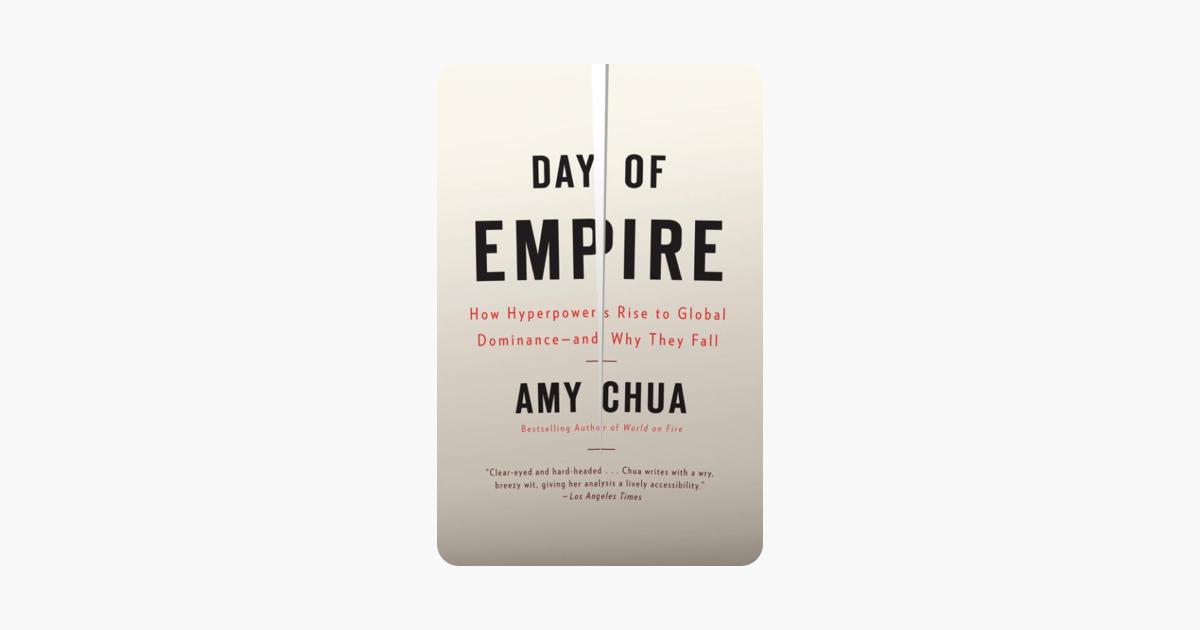 Day of Empire - Amy Chua