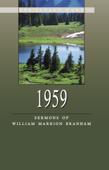 Sermons of William Branham - 1959