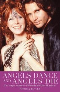 Angels Dance and Angels Die: The Tragic Romance of Pamela and Jim Morrison La couverture du livre martien