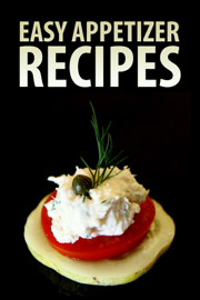 Easy Appetizer Recipes book