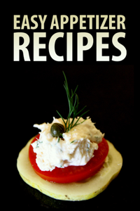Easy Appetizer Recipes Book Review