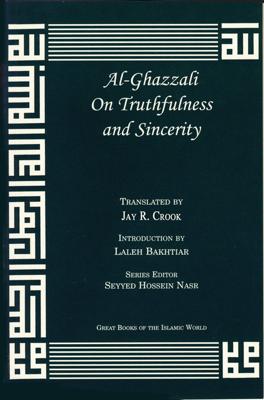 Al-Ghazzali On Truthfulness and Sincerity - Abu Hamid Muhammad Al-Ghazzali book