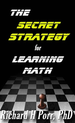 The Secret Strategy For Learning Math