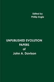 Unpublished Evolution Papers of John A. Davison