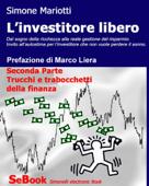 L'investitore libero - Seconda Parte