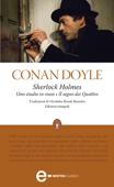 Sherlock Holmes. Uno studio in rosso - Il segno dei Quattro