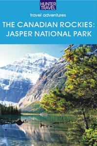 The Canadian Rockies - Jasper National Park - Brenda Koller