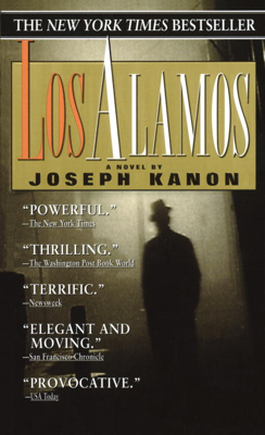 Los Alamos - Joseph Kanon book