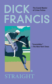 Straight - Dick Francis book summary