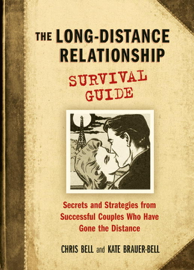 The Long-Distance Relationship Survival Guide book