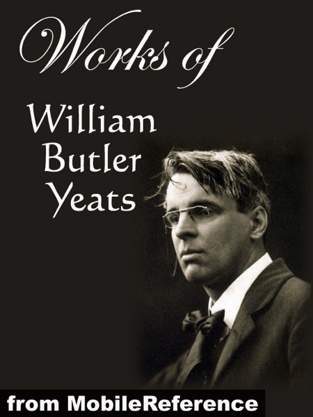 Works of William Butler Yeats