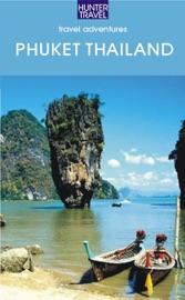 Phuket Thailand & Beyond