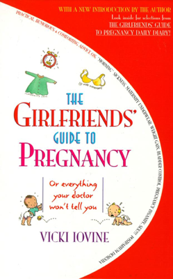 The Girlfriends' Guide to Pregnancy - Vicki Iovine book